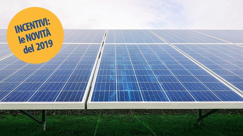 Incentivi 2019 fotovoltaico